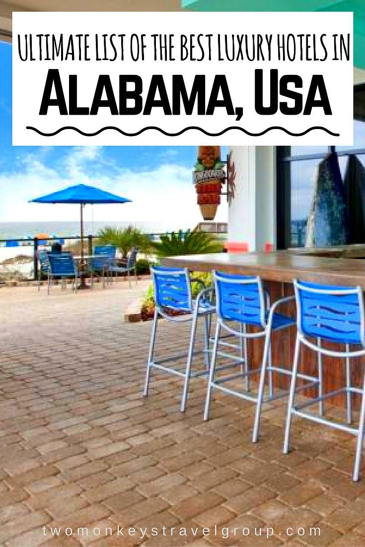 Ultimate list of best luxury hotels in alabama usa