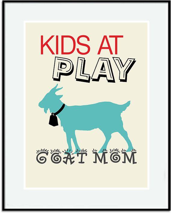 Goat Print Goat art Goat Mom Sign Goat Lovers by DIGIArtPrints, $10.00