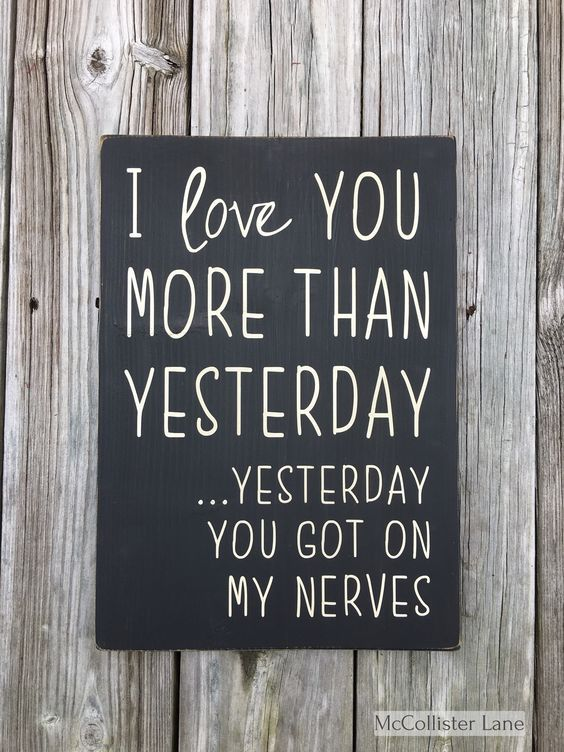I Love You more than yesterday... (Nerves) Sign