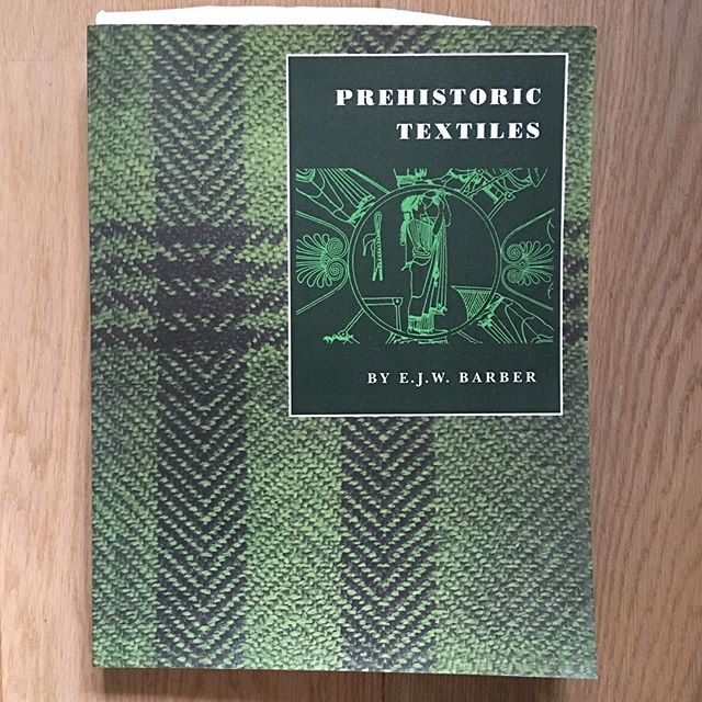 """That's my holiday read sorted out: """"Prehistoric Textiles, the development of cloth in the Neolithic and Bronze Ages"""", by EJW Barber.  After reading her very excellent """"Women's Work, the first 20,000 years"""" I'm really looking forward to this one!"""