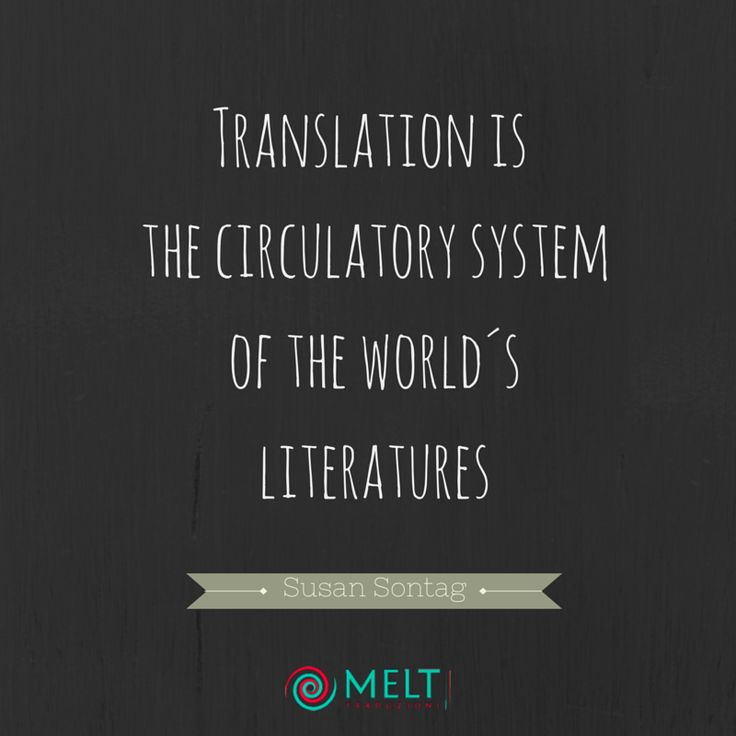 Citazioni sulla traduzione: Susan Sontag | Melt Traduzioni