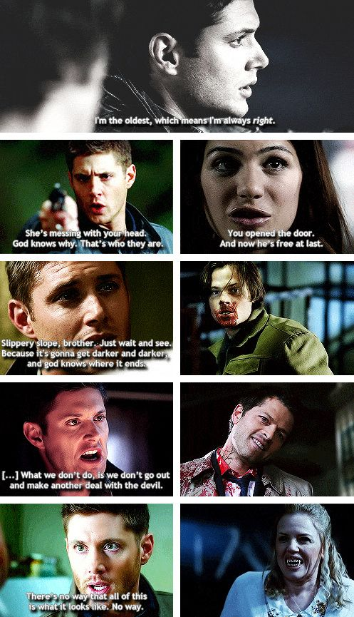 [gifset] Dean and being right and on one ever listening. In the end....well... It's Supernatural... nothing good ever happens.