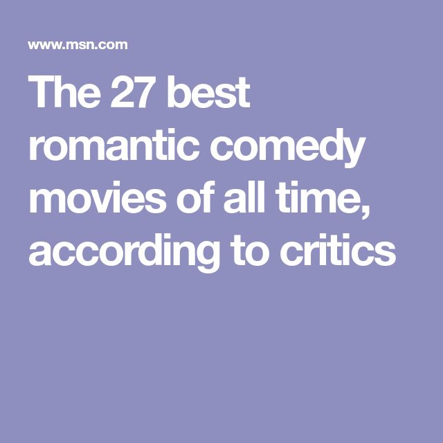 Best Comedy Movie Quotes Of All Time: Best 25+ Romantic Comedy Movies Ideas On Pinterest
