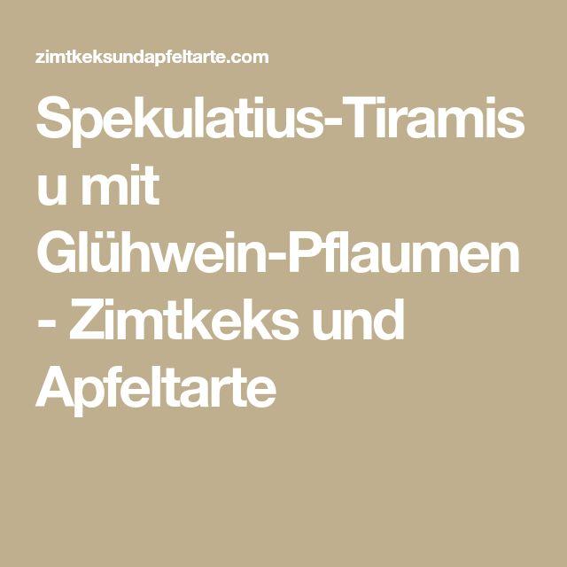 Spekulatius-Tiramisu mit Glühwein-Pflaumen - Zimtkeks und Apfeltarte