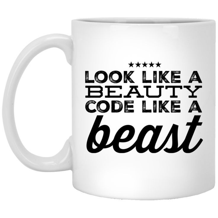 Look like a Beauty Code like a Beast  Mug