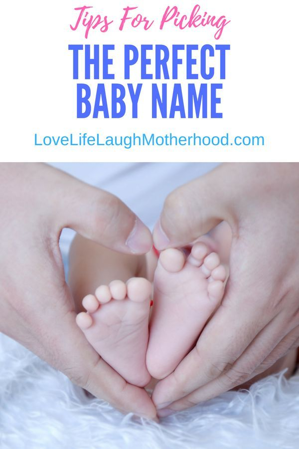 Tips For Picking The Perfect Baby Name You\u0027ll Love Pregnancy