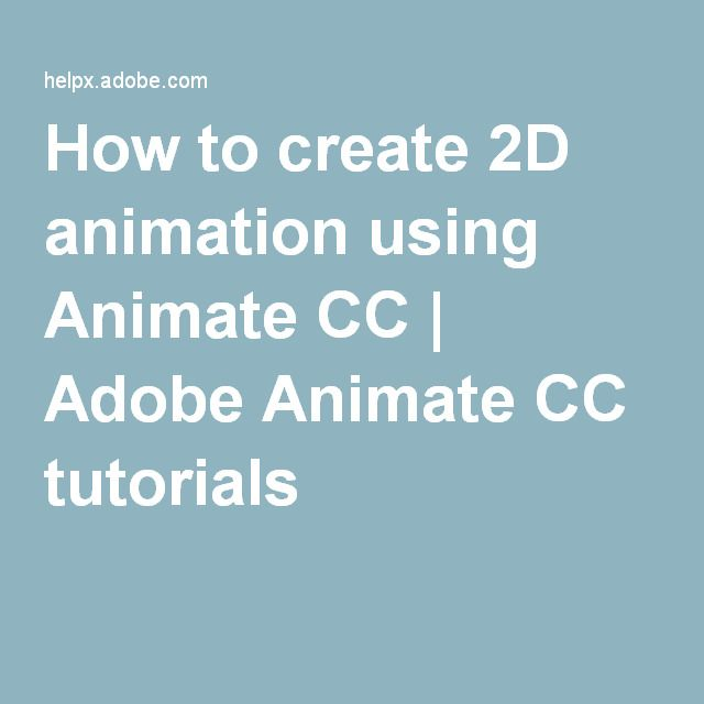 How to create 2D animation using Animate CC | Adobe Animate CC tutorials