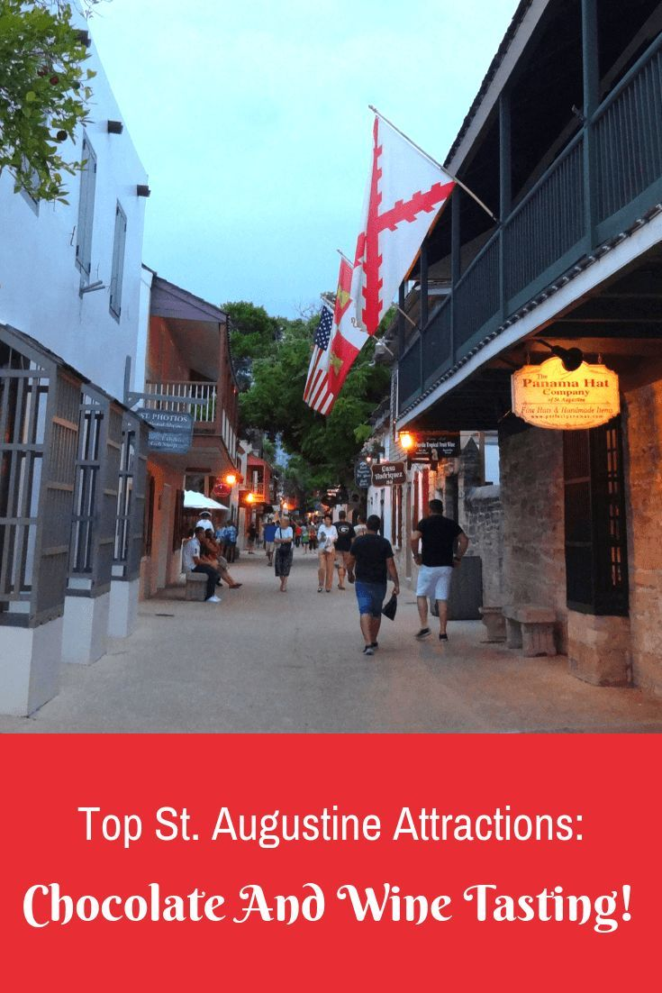 Top St Augustine Attractions Chocolate And Wine Tasting Wine Tasting Wine Tasting Tours Free Wine Tasting