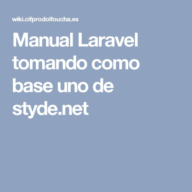 Manual Laravel tomando como base uno de styde.net