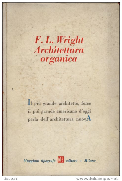 1000 images about frank lloyd wright on pinterest frank for Frank lloyd wright architettura organica