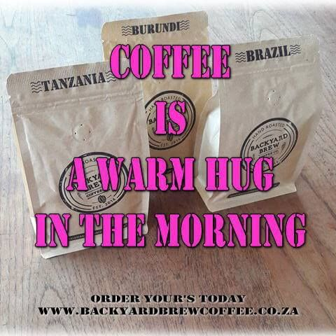 coffee is a warm hug in the morning