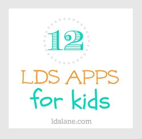 12 LDS Apps for Kids at ldslane.com