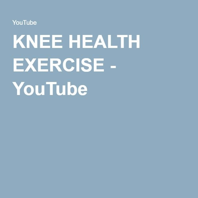 KNEE HEALTH EXERCISE - YouTube