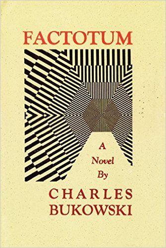 Factotum: Charles Bukowski: 9780876852637: AmazonSmile: Books