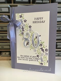 This seems to be my go to set at the moment, I just love it for milestone birthdays and Anniversaries...        I've used Wisteria Wonder, P...