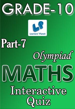 10-OLYMPIAD-MATHS-PART-7 Interactive quizzes & worksheets on Simplification and Time & distance for grade-10 Olympiad Maths students. Total Questions : 300+ Pattern of questions : Multiple Choice Questions   PRICE :- RS.61.00