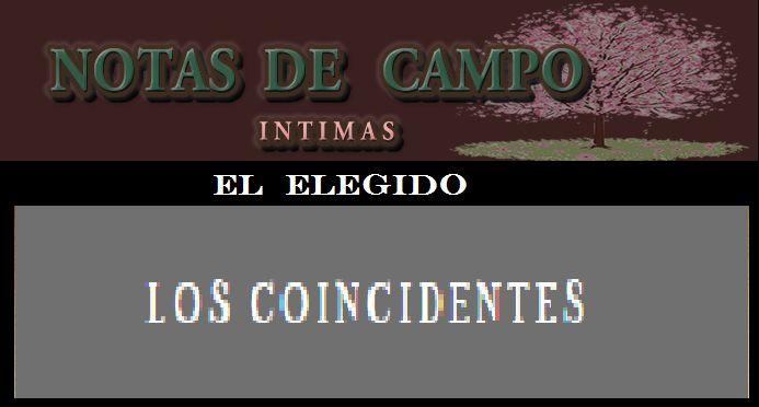 LOS COINCIDENTES