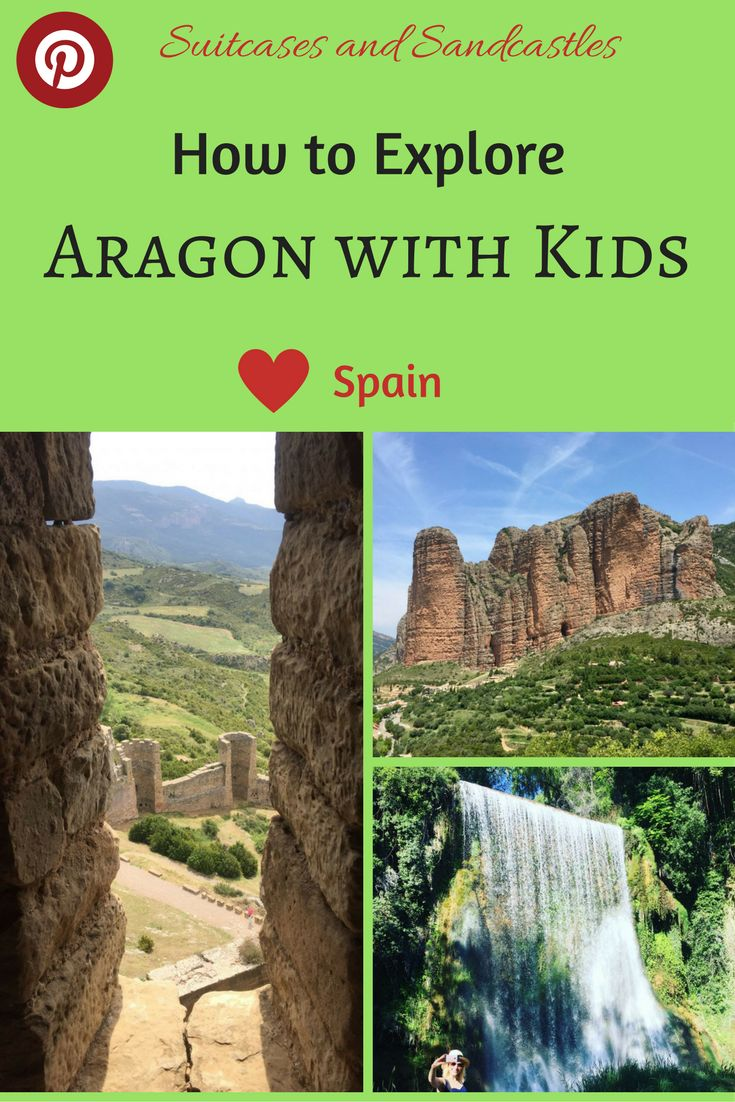 How to explore Aragon with kids. Aragon in northern Spain is less well known than other parts of the country but is well worth exploring and it's brilliant with kids. There are medieval castles, dramatic rock formations, parks filled with waterfalls and rivers perfect for whitewater rafting and kayaking. Find out what to see and do in Aragon here. #familytravelspain #familyadventuretravel #aragon #bestplacesspain #aragonwithkids #bestcastlesspain