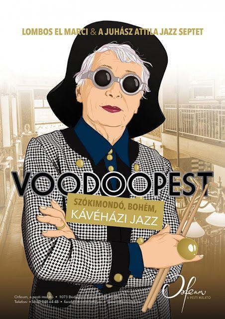 Plakát104: Voodoopest – szókimondó, bohém, kávéházi jazz