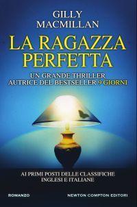 Il Colore dei Libri: Recensione: La Ragazza perfetta di Gilly Macmillia...