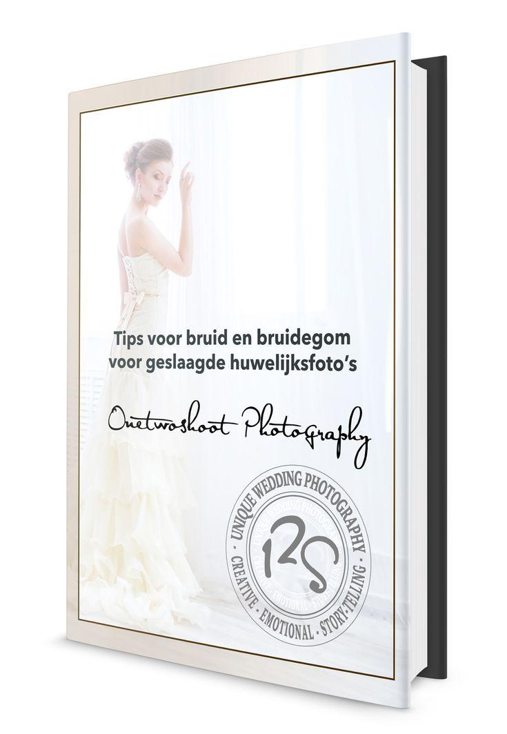 Handige gids met tips voor bruid en bruidegom voor geslaagde huwelijksfoto's - gratis ebook voor huwelijksfotografie door de huwelijksfotograaf