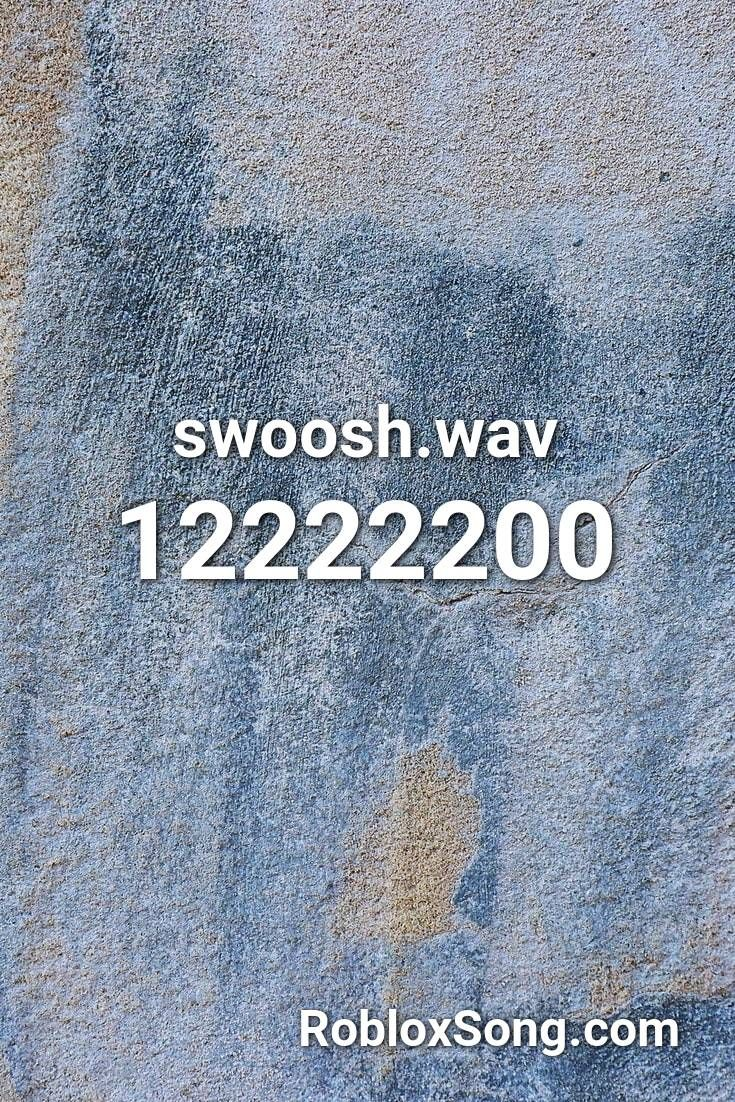 Swoosh.wav Roblox ID Roblox Music Codes in 2020 The