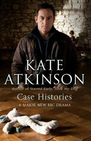 Case Histories by Kate Atkinson + BBC tv series. Another issue for me.