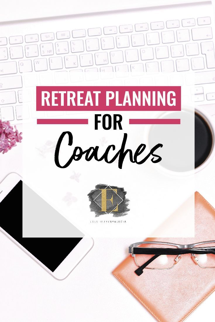 Retreat for Coaches #event #eventplanning
