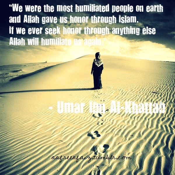 Umar Ibn Al-Khattab (R.A.) ...