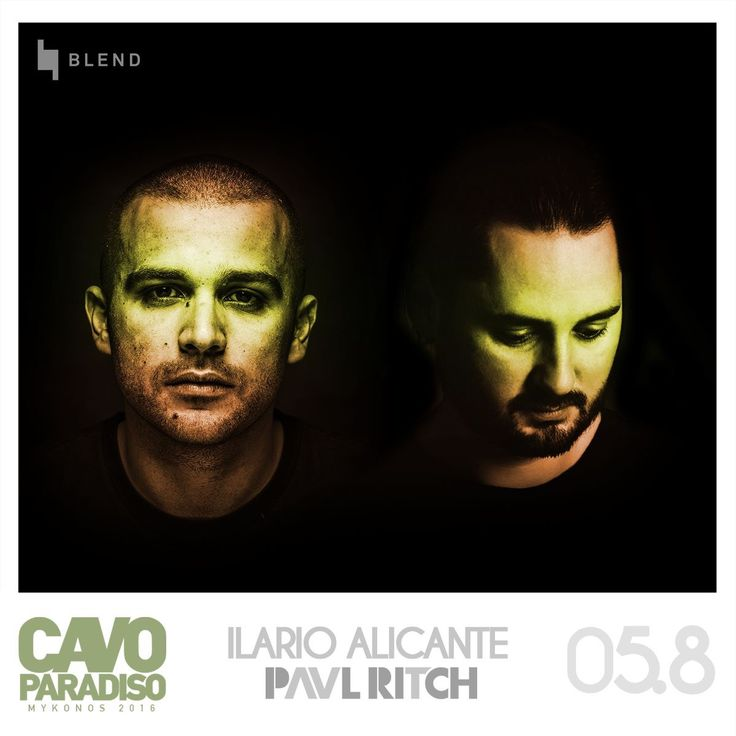 Ilario Alicante & Paul Ritch @ Cavo  Paradiso August 5th