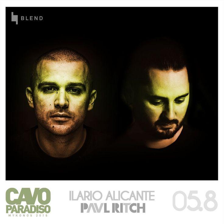 Ilario Alicante & Paul Ritch @ Cavo  Paradiso August 5th