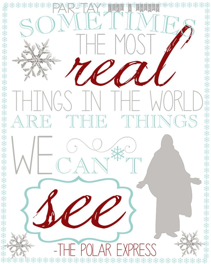polar express quote free printable, print and frame for perfect & easy Christmas decoration