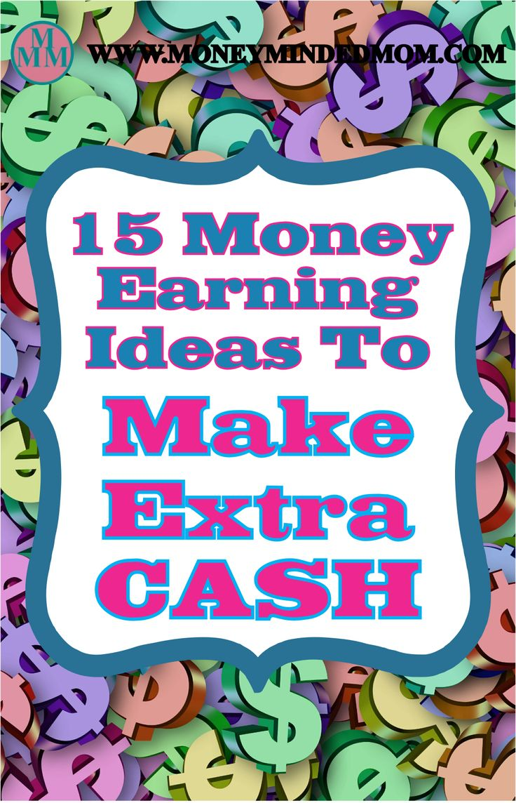 15 Money Earning Ideas Make Extra Cash – Make Money At Home – Pinlikecrazy