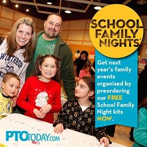 Preorder now!  Our free School Family Night kits will help you organize fun family night events!