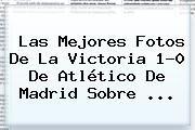 http://tecnoautos.com/wp-content/uploads/imagenes/tendencias/thumbs/las-mejores-fotos-de-la-victoria-10-de-atletico-de-madrid-sobre.jpg Bayern Munich. Las mejores fotos de la victoria 1-0 de Atlético de Madrid sobre ..., Enlaces, Imágenes, Videos y Tweets - http://tecnoautos.com/actualidad/bayern-munich-las-mejores-fotos-de-la-victoria-10-de-atletico-de-madrid-sobre/