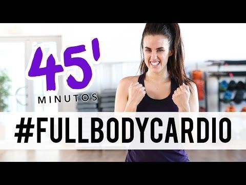 Rutina completa para adelgazar l 40 minutos FULL BODY CARDIO 6 - YouTube