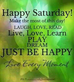 happy saturday images for facebook | Happy Saturday! quote via www.Facebook.com/Treasured ... | Weekdays | Sayings | Pinterest | Happy Saturday, Happy Saturday…