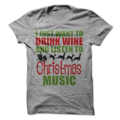 I Just Want To Drink Wine And Listen To Christmas Music Custom,Men's Gildan T-shirt,Custom T-shirt,Cheap T-shirt,T-shirt Print,Cheap Tees