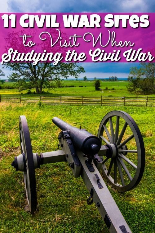 Roadschooling gives us an advantage to be able to learn Civil War Facts by visiting Civil War sites in person! See our top 11 sites to visit!