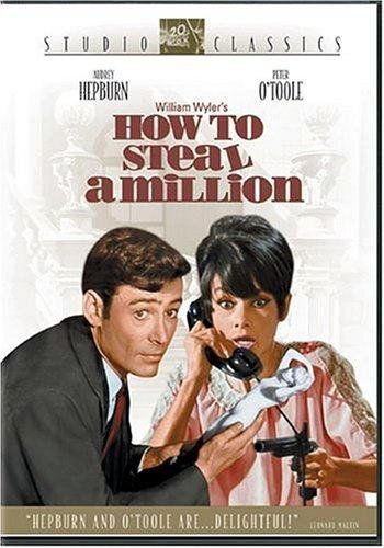 how to steal a million. Another AMAZING Audrey Hepburn movie. I fell more in love with this movie than the others.