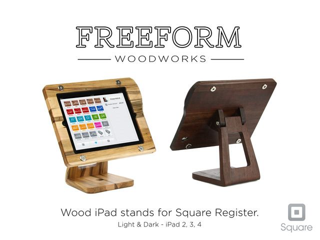 The Freeform Stand: A Wooden iPad Stand for Square Register by MW Townsend — Kickstarter.  The Freeform Stand is a wood and carbon fiber iPad stand for Square Register point of sale users. Designed for looks; built for life.     Launched: May 13, 2013   Funding ends: Jun 12, 2013
