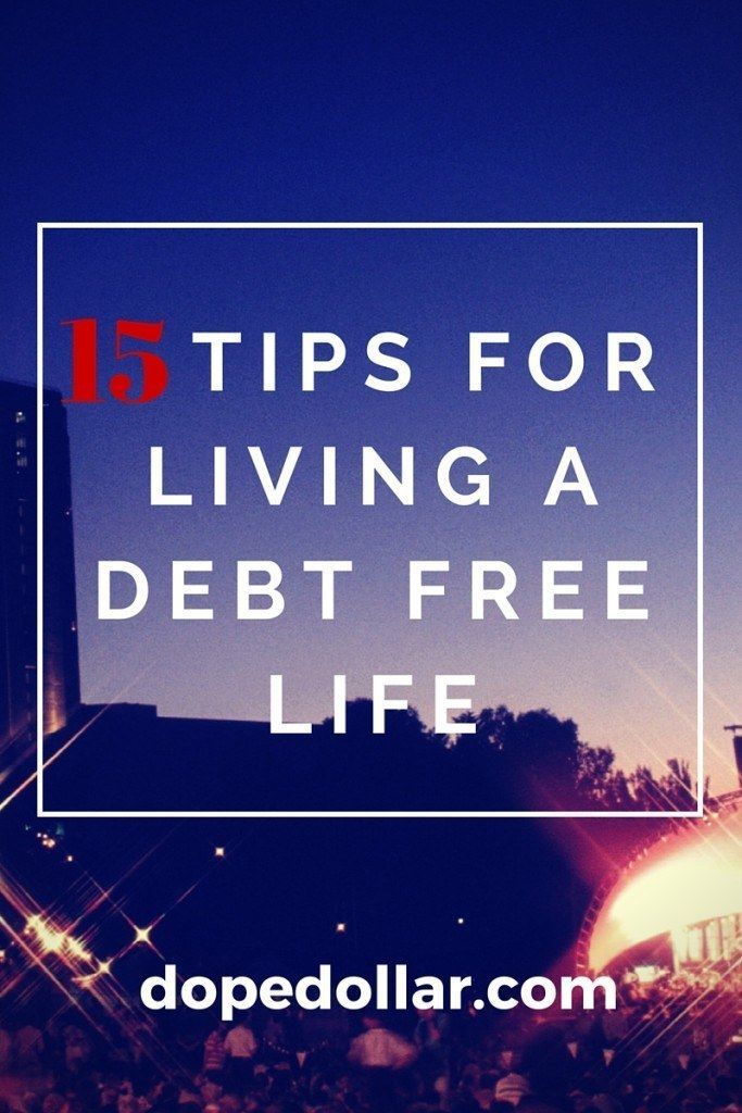 Here are 15 tips for living a debt free life! They are amazing and you totally need to check them out!