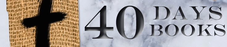 What is 40? | Wilderness Challenge -- Lent Devotions from a United Methodist Church