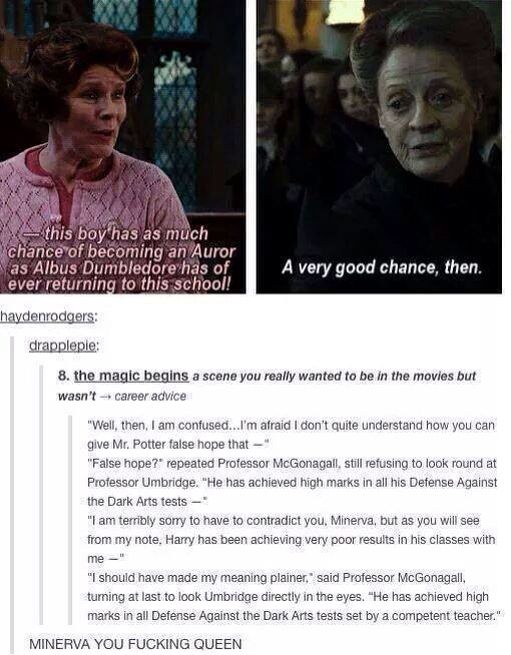 Harry Potter has achieved high marks in all Defense Against the Dark Arts tests set by a competent teacher. | Minerva McGonagall | Dolores Umbridge