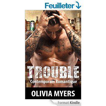 Romance: Trouble (Mauvais garçon Mâle alpha Amour militaire) (New Adult Contemporain Romantique Comédie Histoires courtes) eBook: Olivia Myers #Kindle #Ebook #Myers