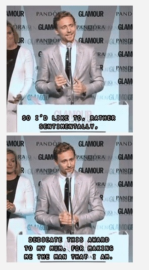 Tom Hiddleston ...thanks his mom!