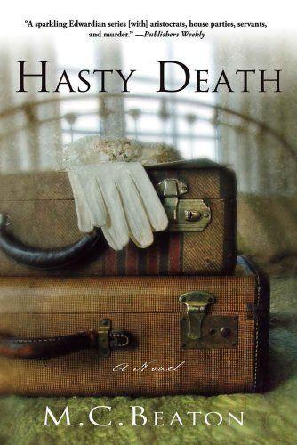 Hasty Death: An Edwardian Murder Mystery (Edwardian Murder Mysteries Book 2) by M. C. Beaton http://www.amazon.com/dp/B003JH8MG0/ref=cm_sw_r_pi_dp_kbqAwb0Y4J3KS