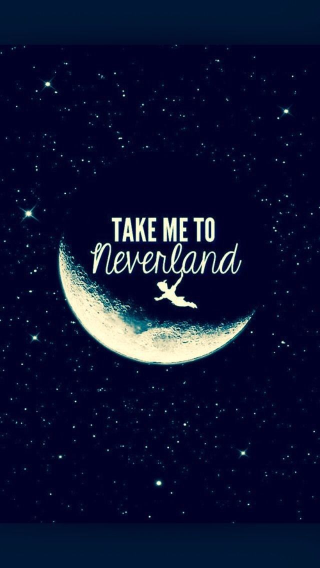 Take Me To Neverland Disney Phone Backgrounds Disney Phone
