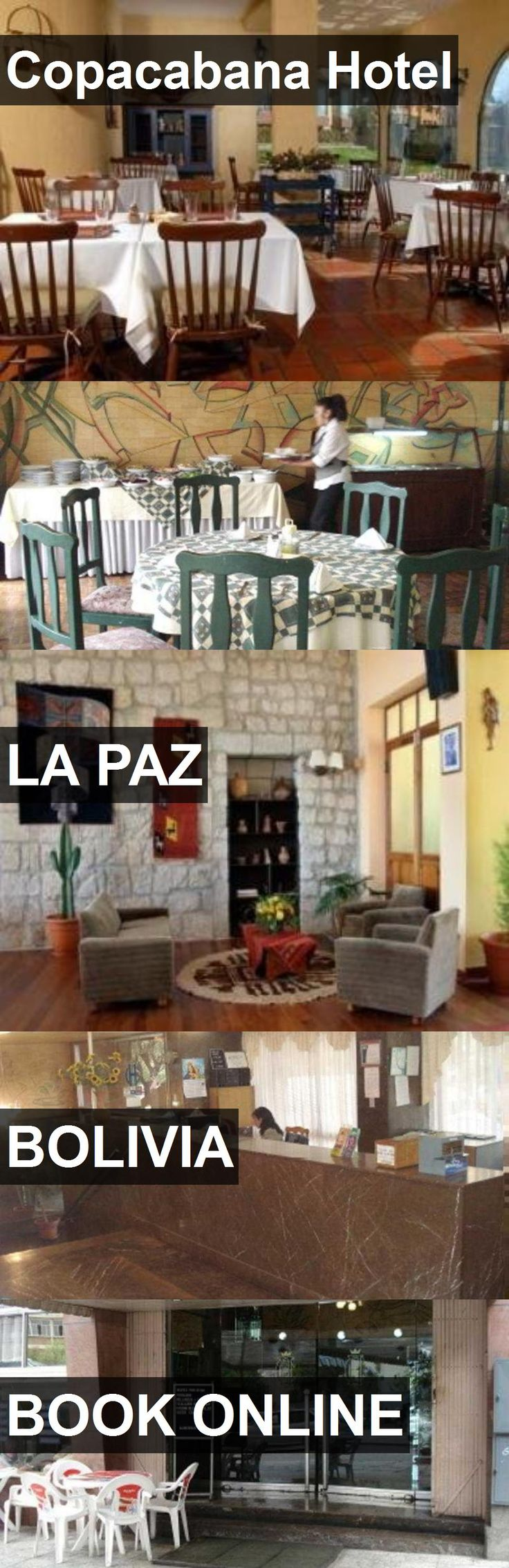 Hotel Copacabana Hotel in La Paz, Bolivia. For more information, photos, reviews and best prices please follow the link. #Bolivia #LaPaz #CopacabanaHotel #hotel #travel #vacation