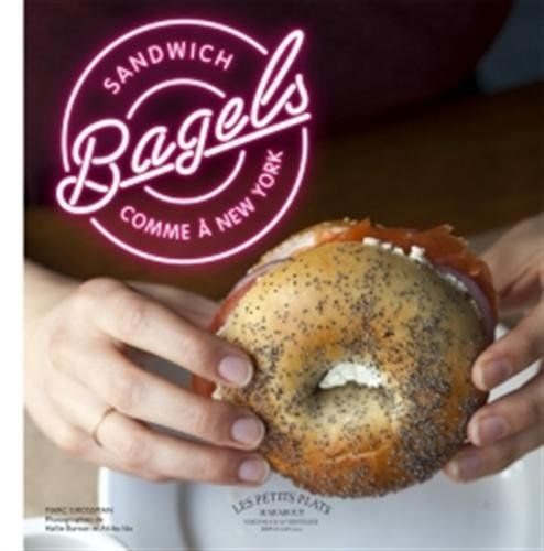Sandwich Bagels comme à New-York de Marc Grossman